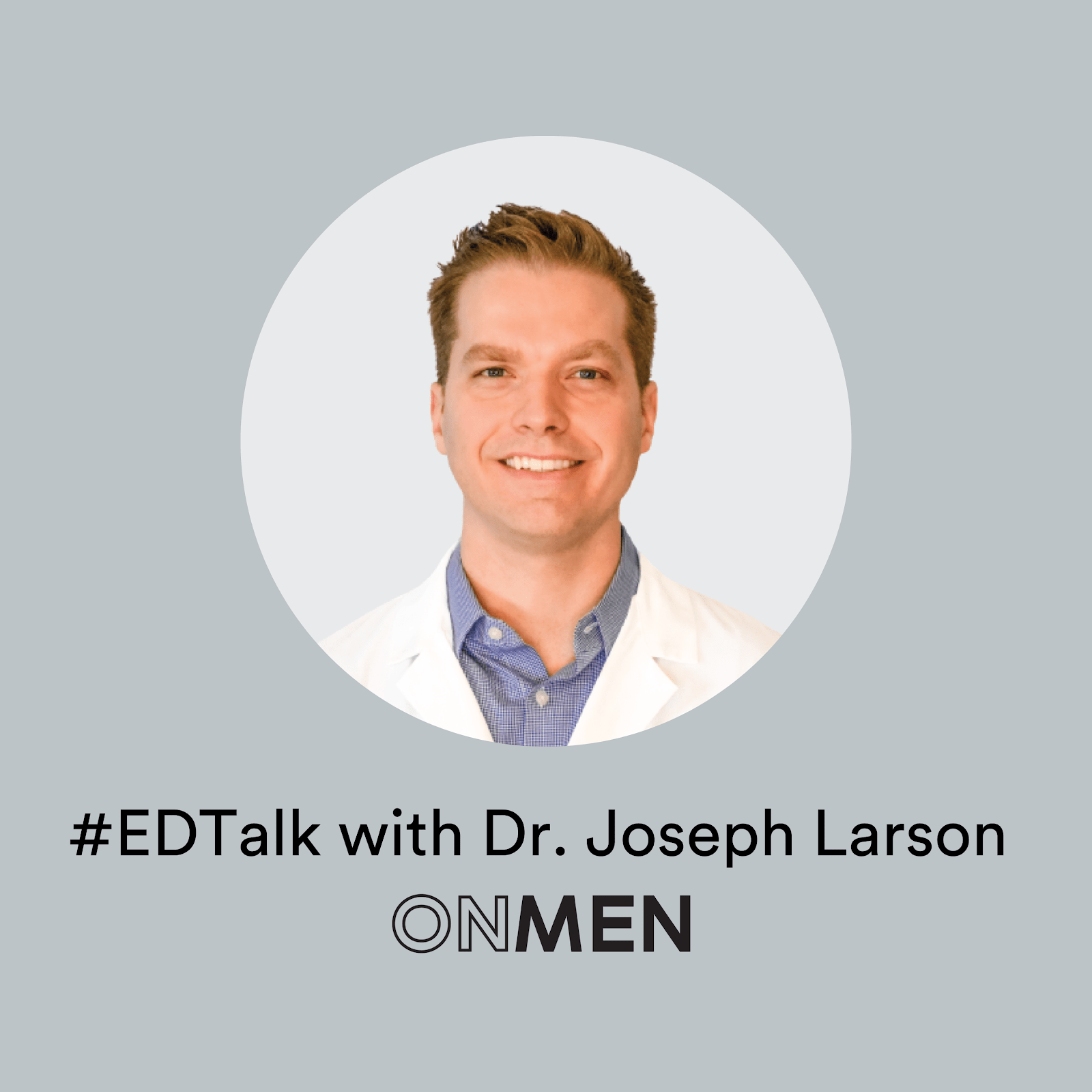 Erectile dysfunction with Dr. Joseph Larson